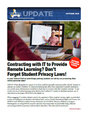 2020 Q3 SLRMA Newsletter - Contracting with IT to Provide Remote Learning? Don't forget student privacy laws!