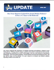2021 Q1 SLRMA Newsletter - Has Your District Updated its Social Media Policies? If Not, It's Time to Hit Refresh!