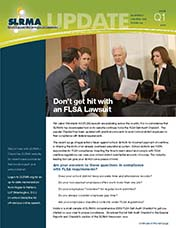 2010 Q1 SLRMA Newsletter - Don't get hit with an FLSA Lawsuit