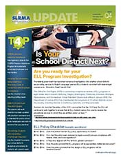 2010 Q4 SLRMA Newsletter - Are you ready for your ELL Program Investigation?
