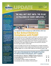 2011 Q2 SLRMA Newsletter - Is Our School District in Compliance with FLSA?