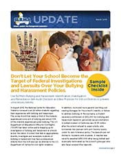2015 Q1 SLRMA Newsletter - Don't Let Your School Become the Target of Federal Investigations and Lawsuits Over Your Bullying and Harassment Policies.
