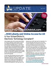 2017 Q1 SLRMA Newsletter - With Liberty and Online Access for All: Is Your School District's Electronic Technology Compliant?